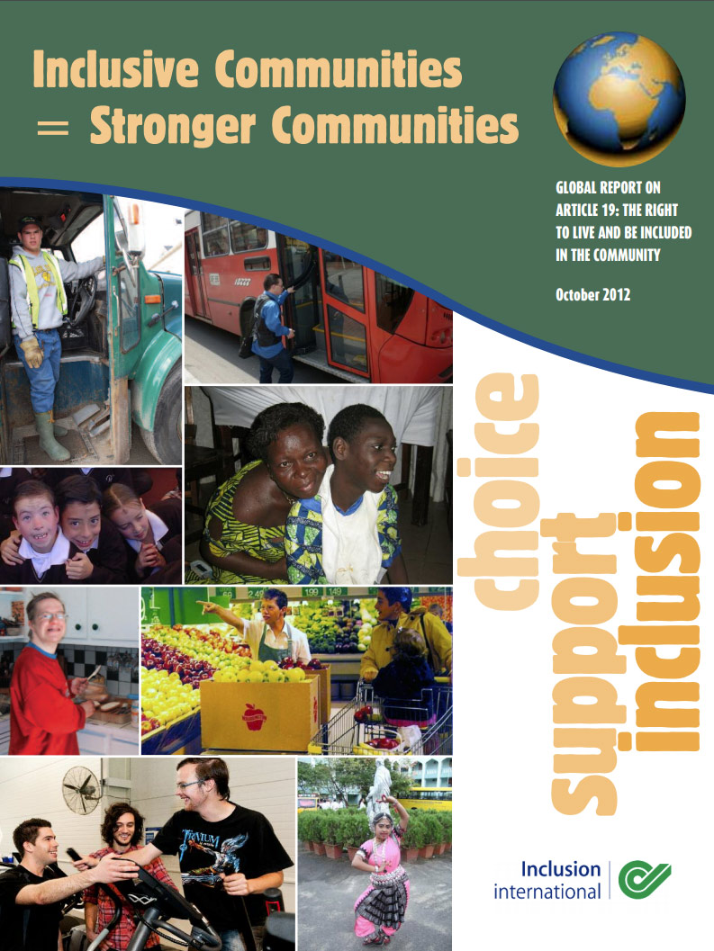 Cover art for: Inclusion International Global Report On Article 19 The Right To Live And Be Included In The Community