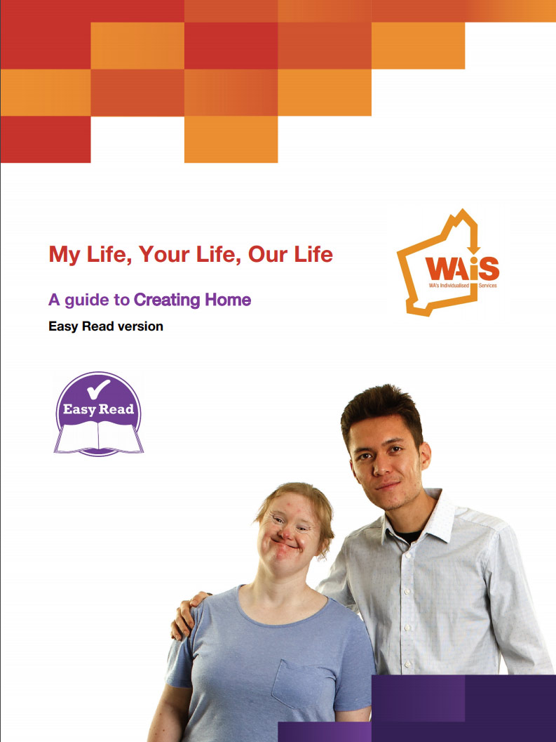Cover art for: My Life, Your Life, Our Life. A Guide to Creating Home. Easy read version