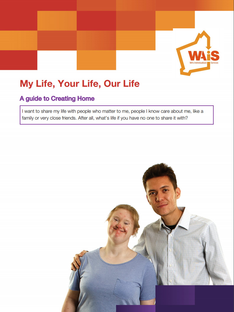 Cover art for: My Life, Your Life, Our Life. A Guide to Creating Home. Plain language version