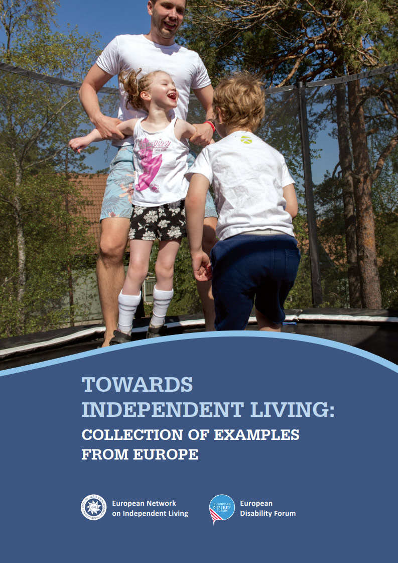 Cover art for: Good Practice – Towards Independent Living – A collection of Examples from Europe