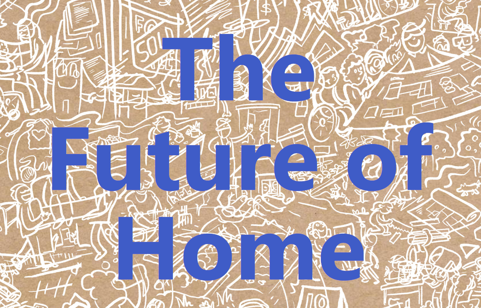 Cover art for: The Future of Home