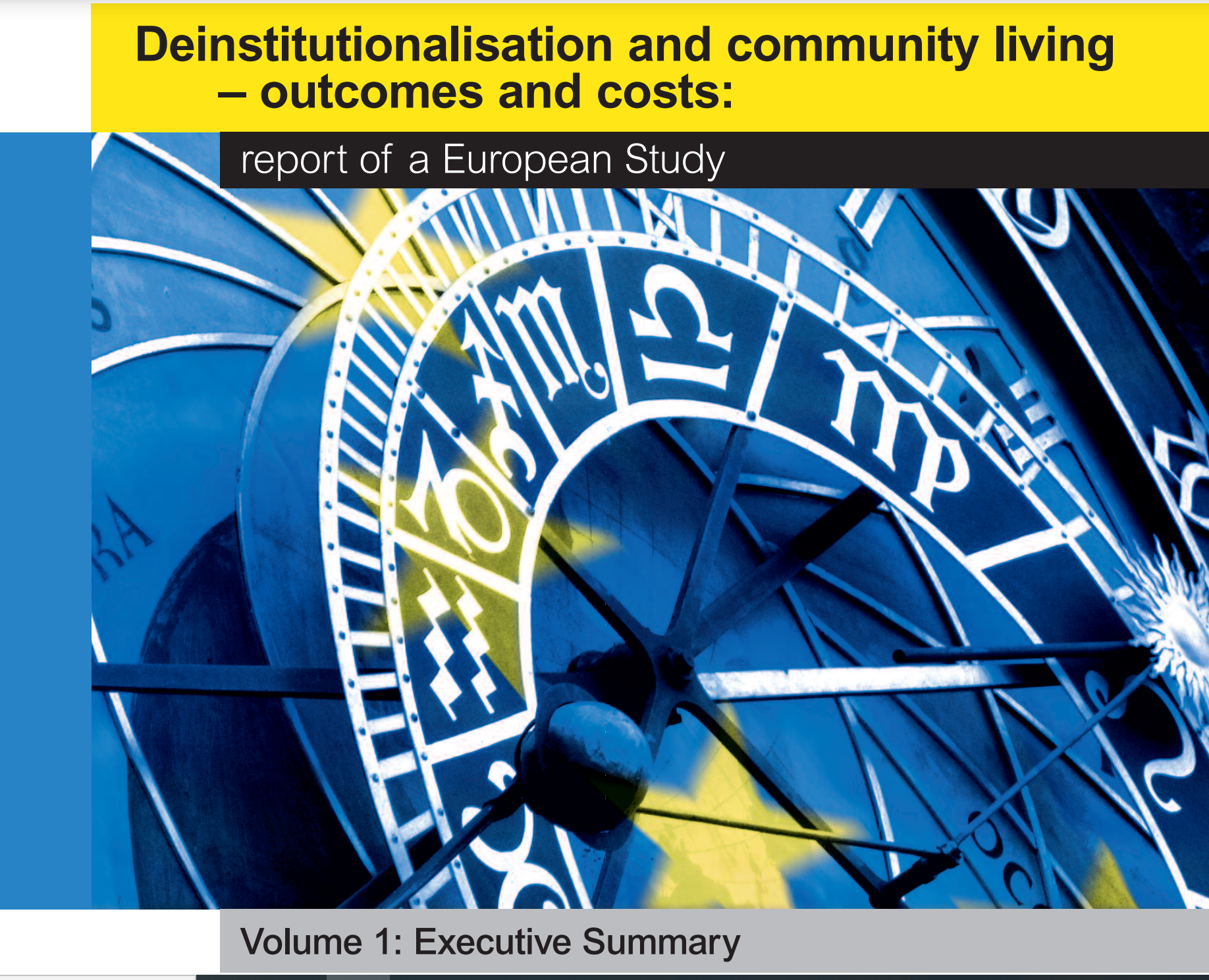 Cover art for: Deinstitutionalisation and community living – outcomes and costs: Report of a European Study.